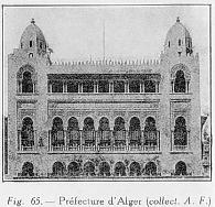 Fig. 65.- Préfecture d'Alger (collect. A- F.)