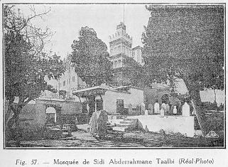 Fig. 57. - Mosquée de Sidi Abderrahmane Taalbi (Réal-Photo)